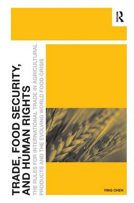 Trade, Food Security, and Human Rights book