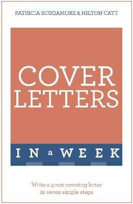 Cover Letters In A Week by Patricia Scudamore
