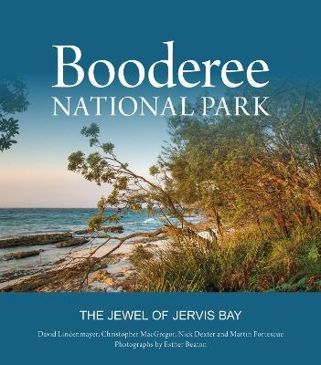 Booderee National Park by David Lindenmayer