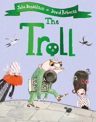 The Troll by Julia Donaldson