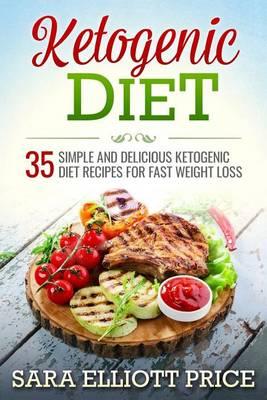 Ketogenic Diet by Sara Elliott