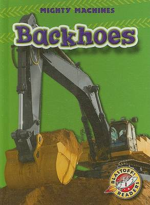Backhoes by Ray McClellan
