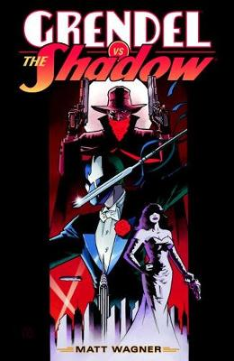 Grendel Vs. The Shadow by Matt Wagner
