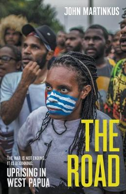 The Road: Uprising in West Papua book
