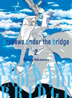 Arakawa Under The Bridge, 2 by Hikaru Nakamura