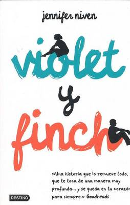 Violet y Finch by Jennifer Niven