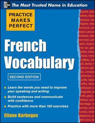 Practice Make Perfect French Vocabulary by Eliane Kurbegov