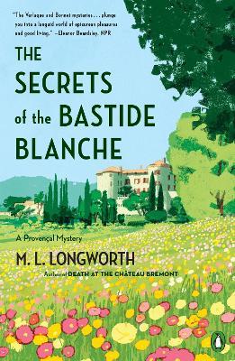 Secrets Of The Bastide Blanch by M.L. Longworth