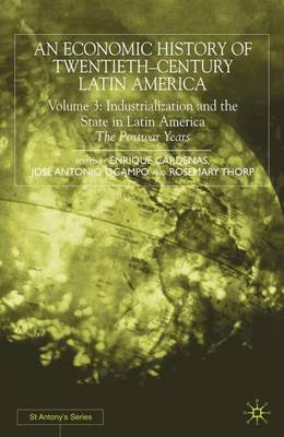 An Economic History of Twentieth-Century Latin America book