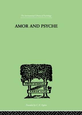Amor And Psyche by Neumann, Erich