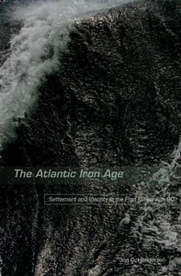Atlantic Iron Age by Jon Henderson