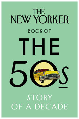 New Yorker Book of the 50s book
