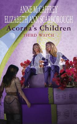 Acorna's Children: Third Watch by Anne McCaffrey