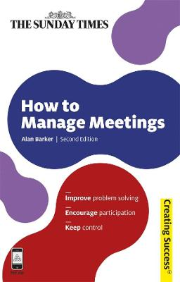 How to Manage Meetings by Alan Barker