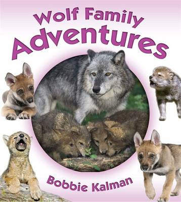 Wolf Family Adventures book