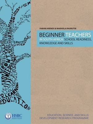 Beginner Teachers in South Africa by Fabian Arends