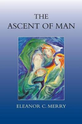 The Ascent of Man by Eleanor C. Merry