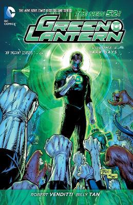 Green Lantern Volume 4: Dark Days TP (The New 52) by Robert Venditti