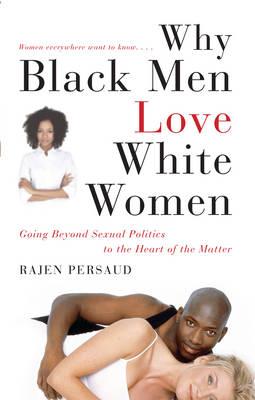 Why Black Men Love White Women book