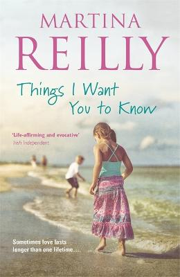 Things I Want You to Know by Martina Reilly