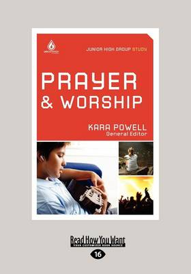 Prayer and Worship by Kara Powell