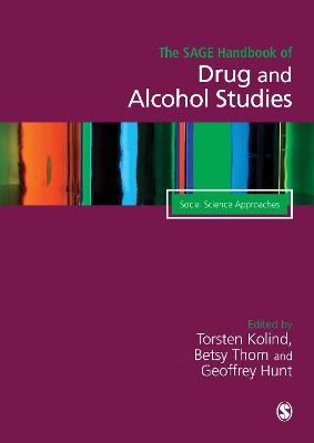 SAGE Handbook of Drug & Alcohol Studies by Torsten Kolind