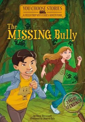 Missing Bully by Steve Brezenoff