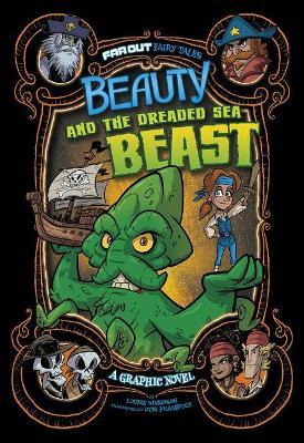 Beauty and the Dreaded Sea Beast by Louise Simonson