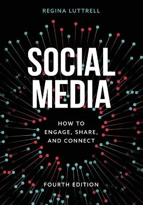 Social Media: How to Engage, Share, and Connect book