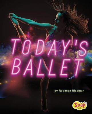 Today's Ballet by Rebecca Rissman