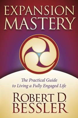 Expansion Mastery by Robert Bessler