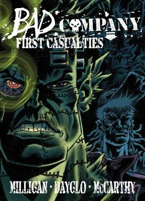 Bad Company: First Casualties by Peter Milligan