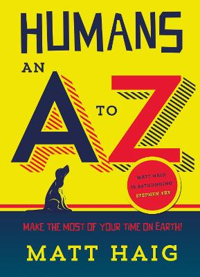 Humans: An A-Z by Matt Haig