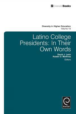Latino College Presidents by David Leon