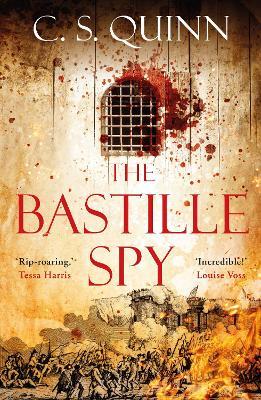 The Bastille Spy by C. S. Quinn