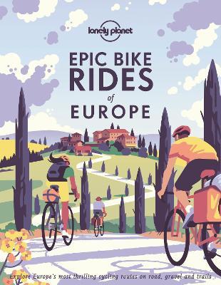 Epic Bike Rides of Europe book