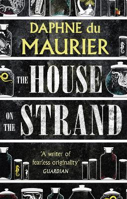 The House On The Strand by Daphne Du Maurier