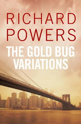 Gold Bug Variations by Richard Powers