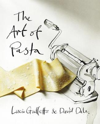 Art of Pasta by Lucio Galletto