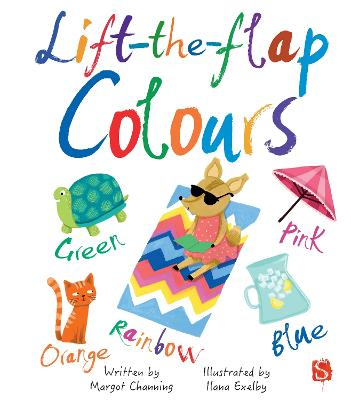 Lift-The-Flaps Colours by Margot Channing