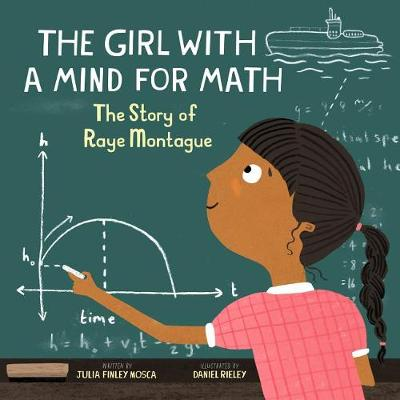 Girl with a Mind for Math by Julia Finley Mosca