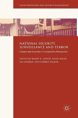 National Security, Surveillance and Terror by Randy K. Lippert
