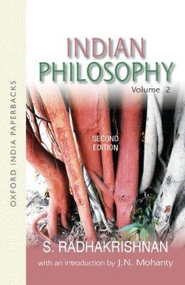 Indian Philosophy: Volume II: with an Introduction by J.N. Mohanty by S. Radhakrishnan