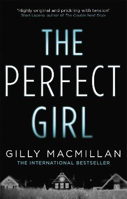 Perfect Girl by Gilly Macmillan