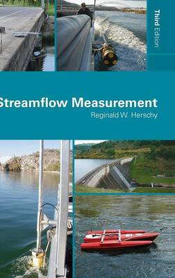 Streamflow Measurement by Reginald W. Herschy