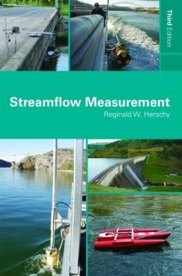 Streamflow Measurement by Reginald W. Herschy