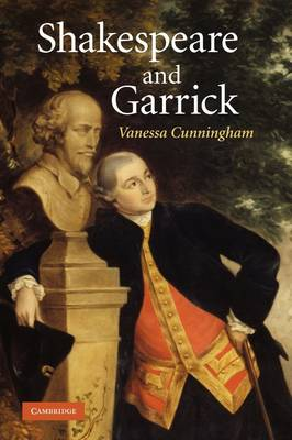 Shakespeare and Garrick by Vanessa Cunningham