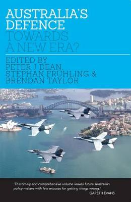 Australia's Defence by Peter Dean, Brendan Taylor and Frhling