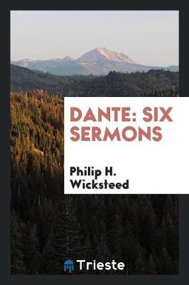Dante by Philip H Wicksteed