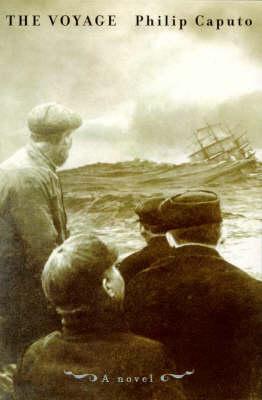 The Voyage by Philip Caputo